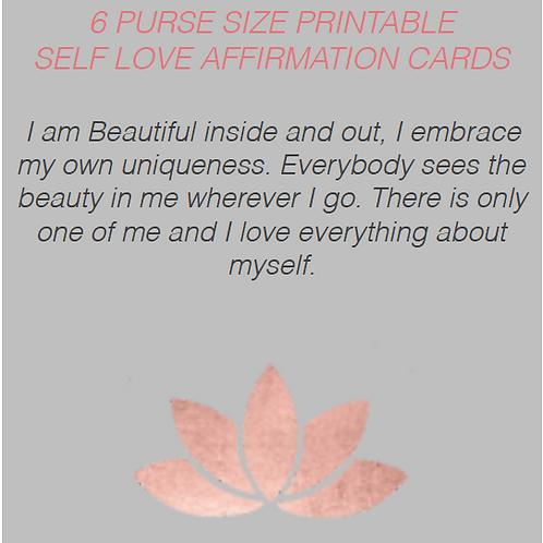 6 E-PRINTABLE PDF SELF LOVE AFFIRMATION CARDS.