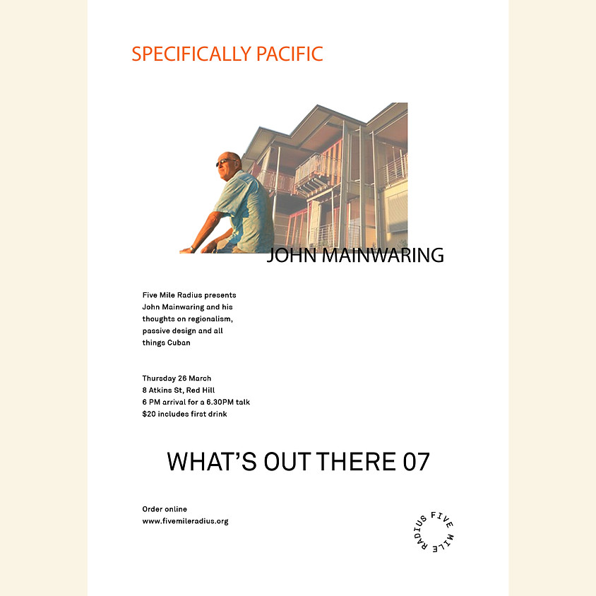 Specifically Pacific  / John Mainwearing / Lecture Series
