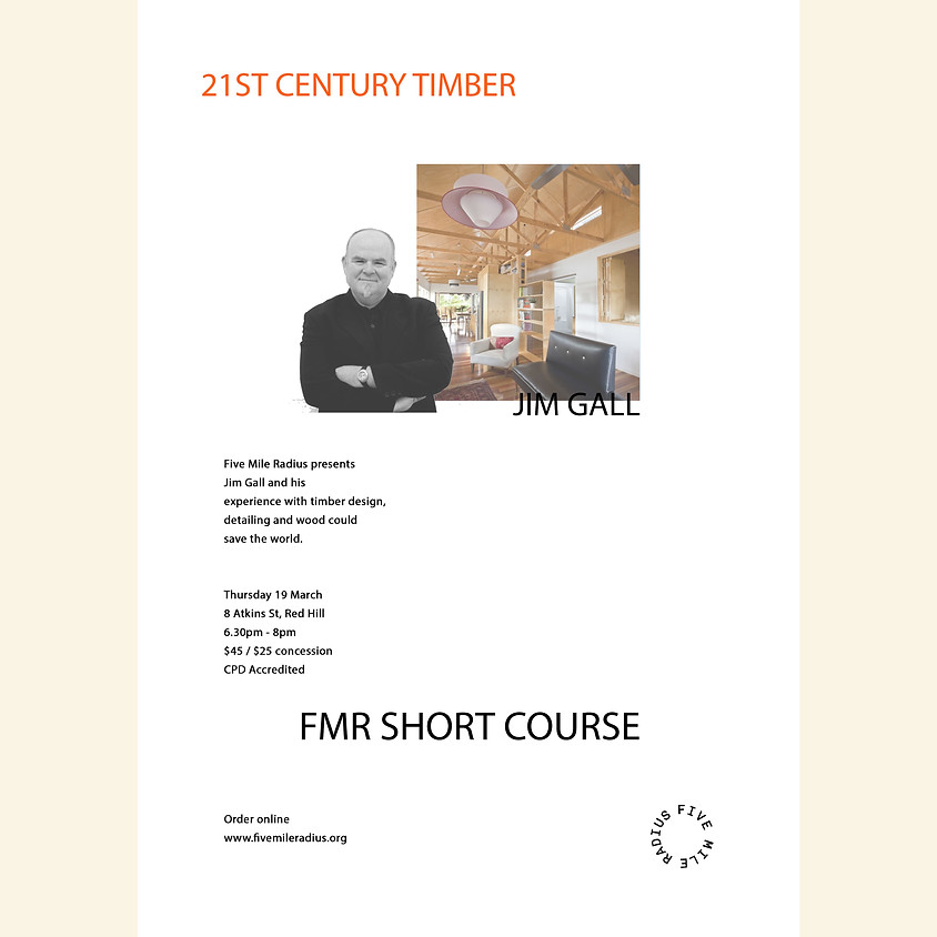 21st Century Timber / Jim Gall / Short Course