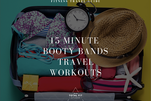 15 Minute Booty Bands Travel Workouts