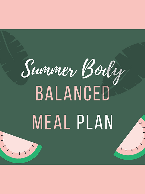 Summer Body Balanced Meal Plan