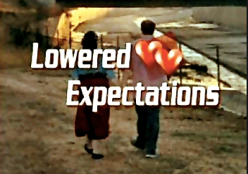 Lowered Expectations- Patient Management