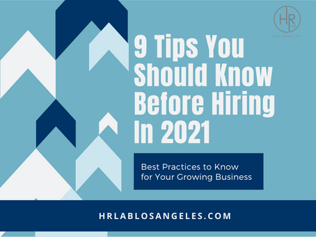 9 Tips You Should Know Before Hiring In 2021