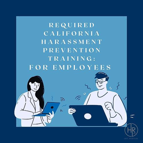 1-Hour Online California Harassment Prevention Training - Employee Edition