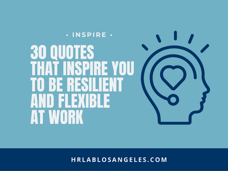 30 Quotes That Inspire You To Be Resilient And Flexible At Work