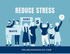 5 Easy Ways to Reduce Stress, Written by a Clinician