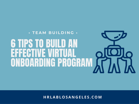 6 Tips to Build an Effective Virtual Onboarding Program