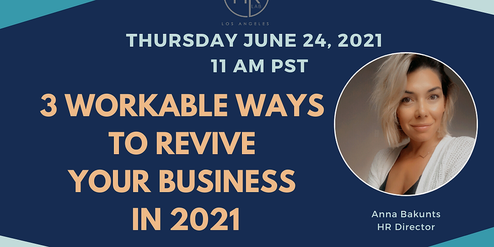 3 Workable Ways To Revive Your Business in 2021