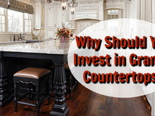 Why Should You Invest in Granite Countertops?