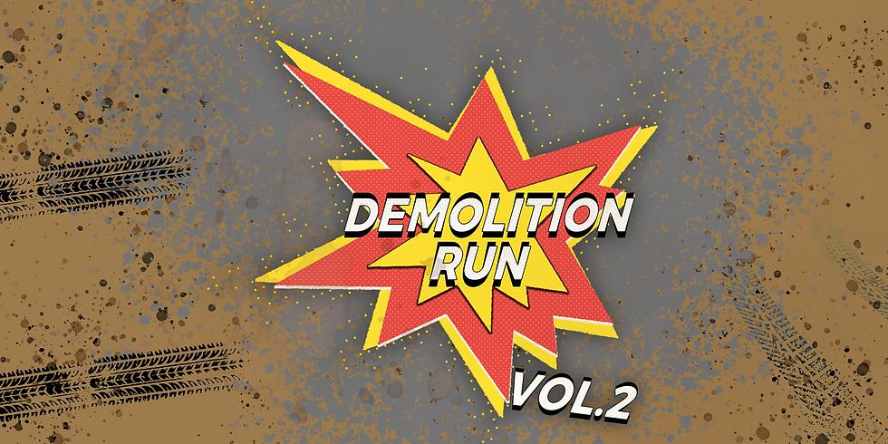 Demolition Run Vol.2