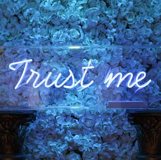 Trust Me - Blue Neon (Flower Wall)