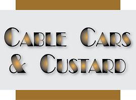 cable cars & custard
