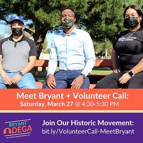 Meet Bryant + Volunteer Call Invitation.