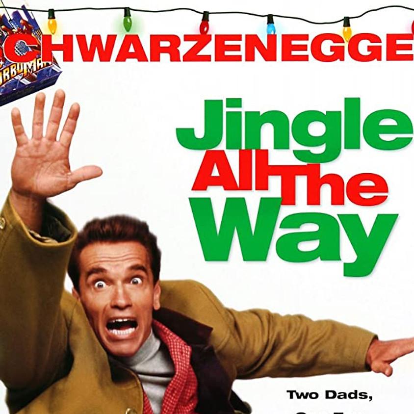 Jingle all the way (PG) - 6PM (EARLY BIRD)