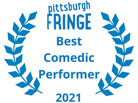 trudy wins best comedic performer of the Pittsburgh fringe!