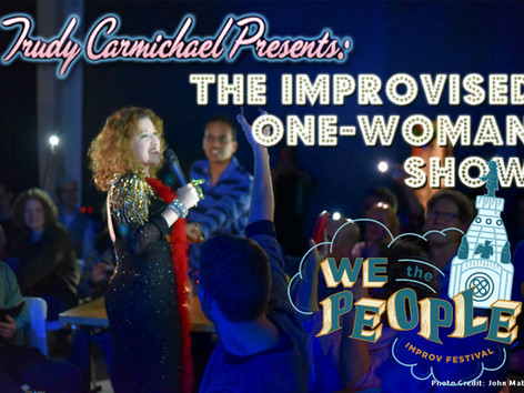 We The People Improv Fest to welcome Trudy in Philly!
