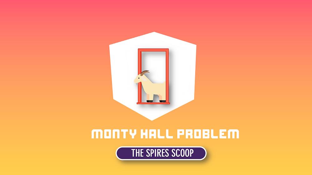 Monty Hall Problem - The Spires Scoop Article