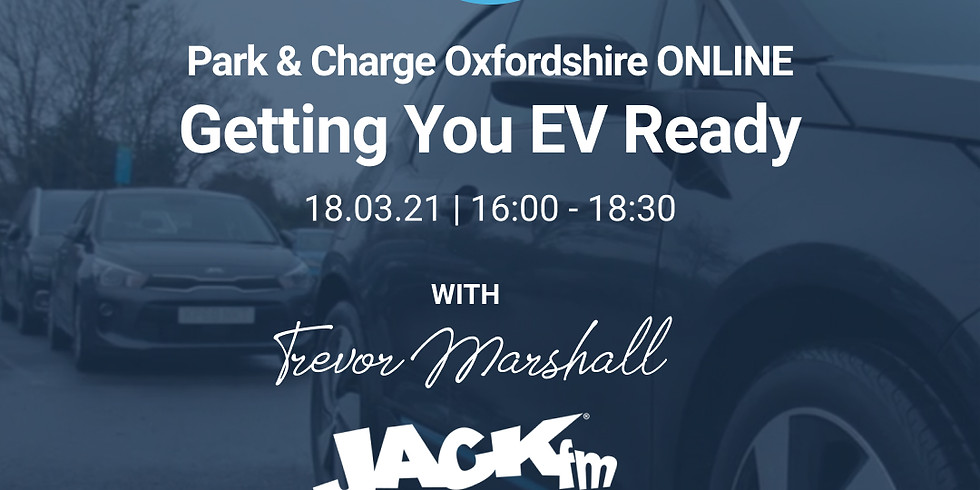 Park & Charge Oxfordshire ONLINE - Getting you EV Ready