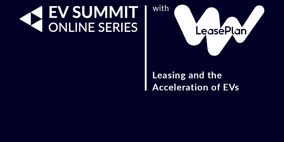 'Leasing and the Acceleration of EVs' in partnership with LeasePlan
