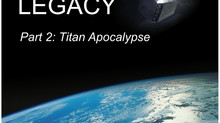 The Cydonian Legacy - Part 2 - Titan Apocalypse