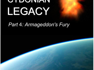 The Cydonian Legacy - Part 4 - Armageddon's Fury
