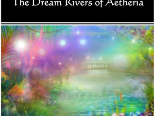 The Elphame Chronicles - Part 4 - The Dream Rivers of Aetheria