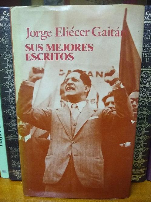 Los mejores escritos de Jorge Eliecer Gaitán