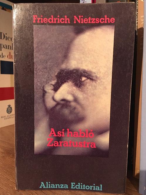 Así hablaba Zaratustra. Friedrich Nietzsche