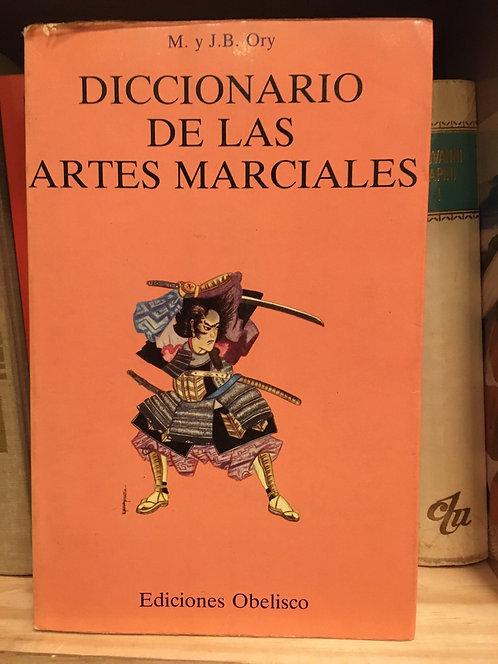 Diccionario de artes marciales. M. Y J. B. Ory