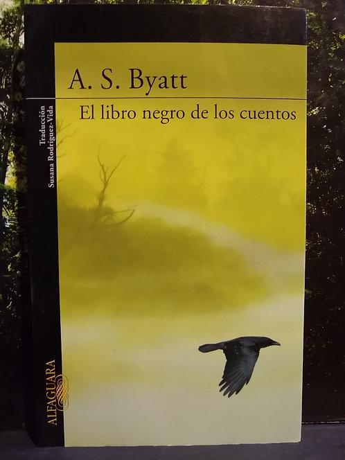 El libro negro de los cuentos. A. S. Byatt