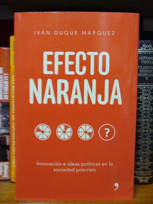 Efecto naranja. Iván Duque