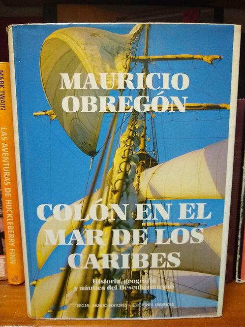 Colón en el mar de los caribes Mauricio Obregón