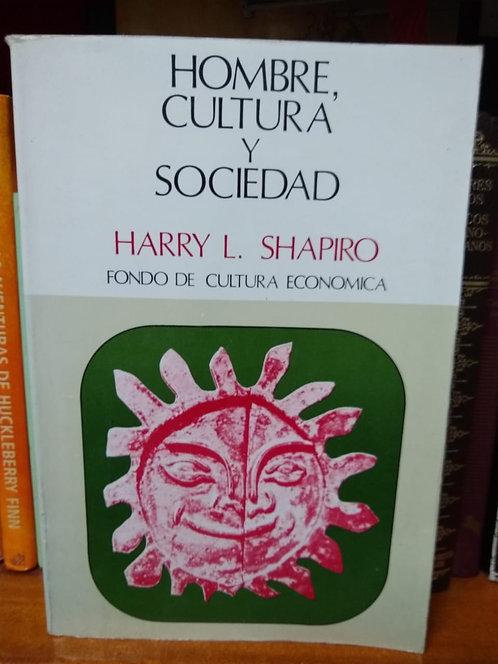 Hombre, cultura y sociedad. Harry L. Shapiro