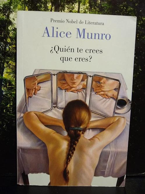 Quién te crees que eres. Alice Munro