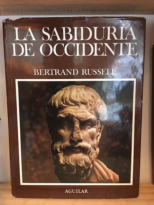 La sabiduría de occidente. Bertrand Russell