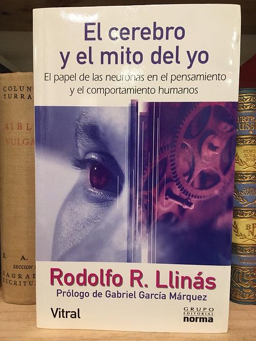 El cerebro y el mito del yo. Rodolfo Llinás