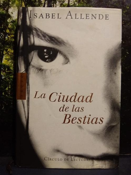 La ciudad de las bestias. Isabel Allende