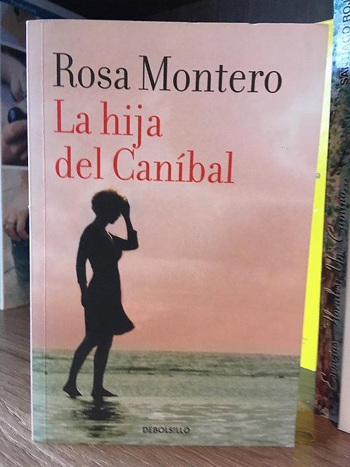 La hija del caníbal Rosa Montero