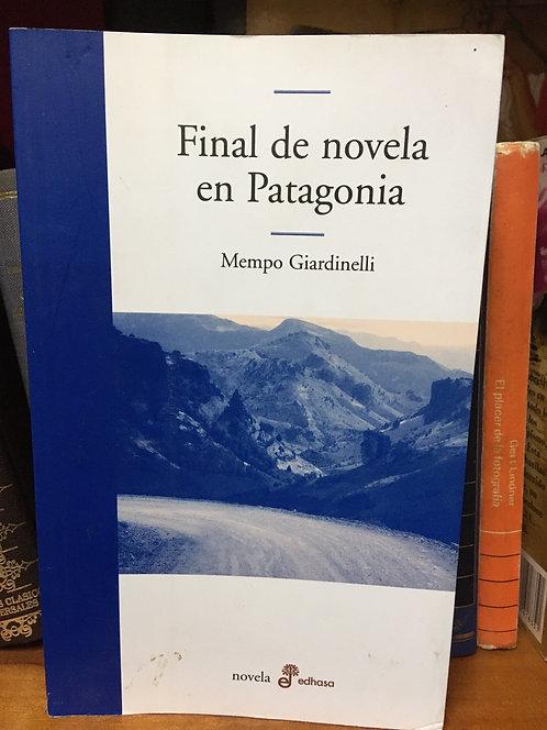 Final de novela en Patagonia Mempo Gardinelli