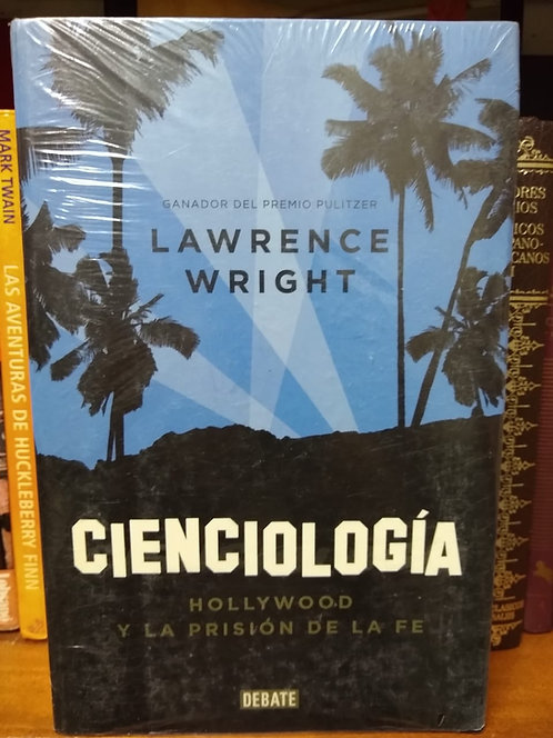 Cienciología. Lawrence Wright
