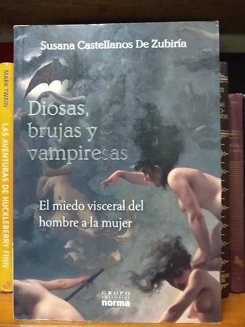 Diosas, brujas y vampiresas. Susana Castellanos