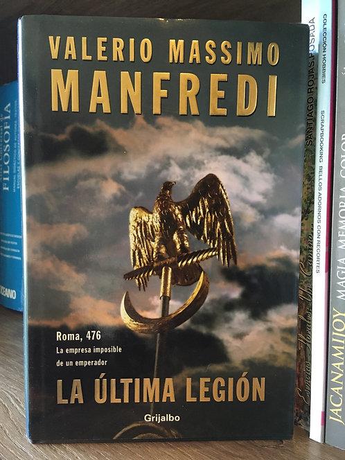 La última legión Valeriano Massimo Manfredi