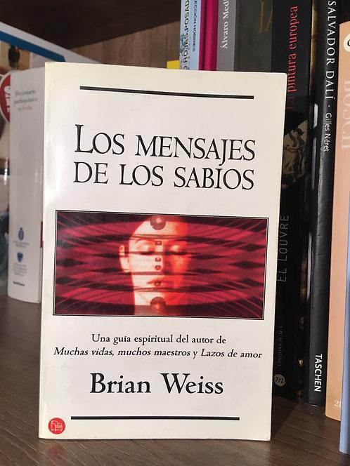 Los mensajes de los sabios Brian Weiss