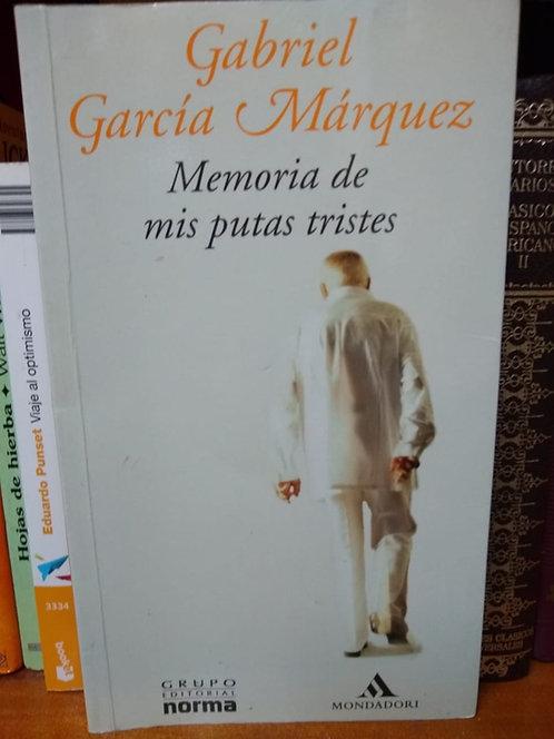 Memoria de mis putas tristes. Gabriel García Márquez