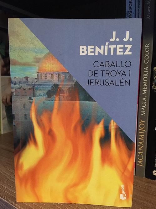 Caballo de Troya 1 Jerusalén J.J. Benitez