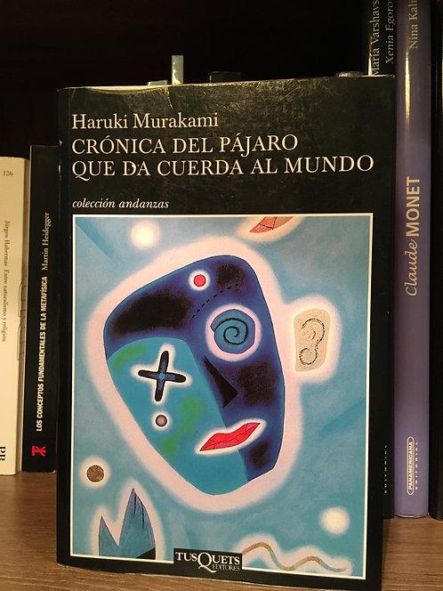 Crónica del pájaro que da cuerda al mundo Haruki Murakami