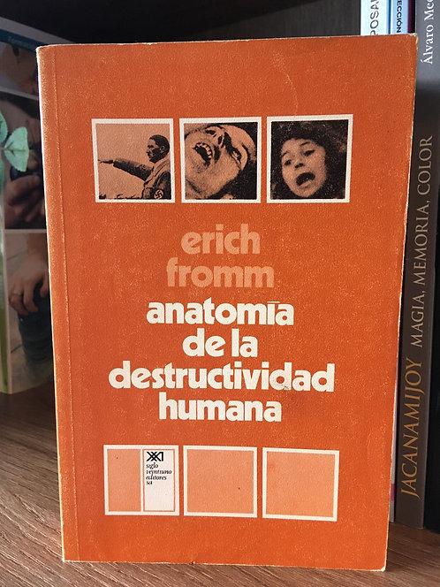 Anatomía de la destructividad humana Eric Fromm