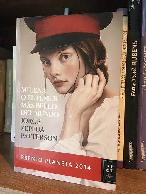 Milena o el fémur más lindo del mundo Jorge  Zepeda Patterson
