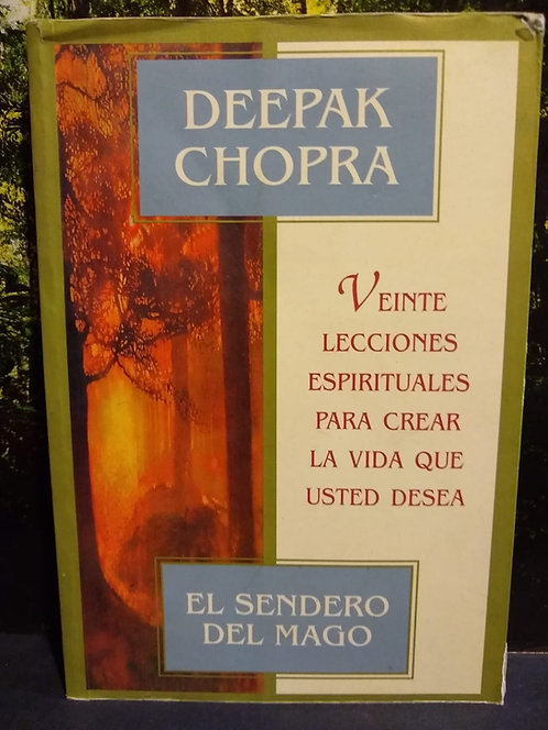 El sendero del mago. Deepak Chopra
