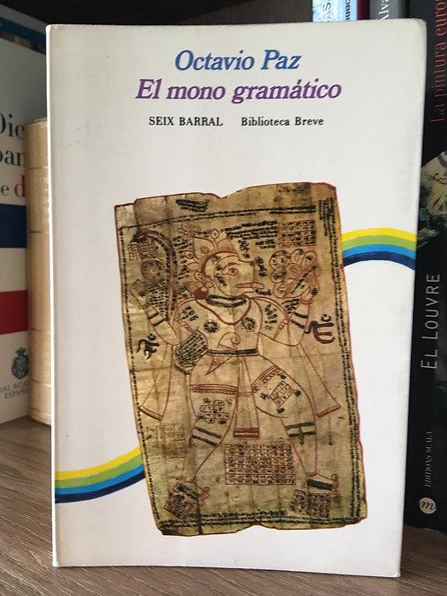 El mono gramático Octavio Paz